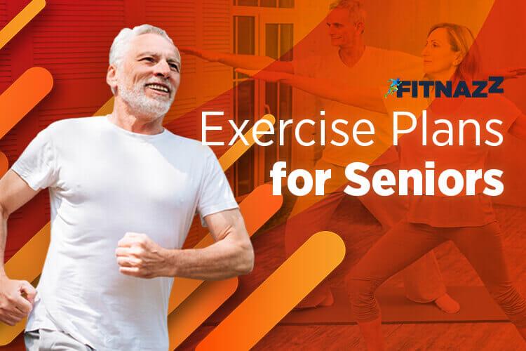 Exercise Plans For Seniors