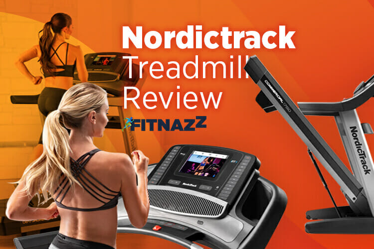 NordicTrack Treadmills Review
