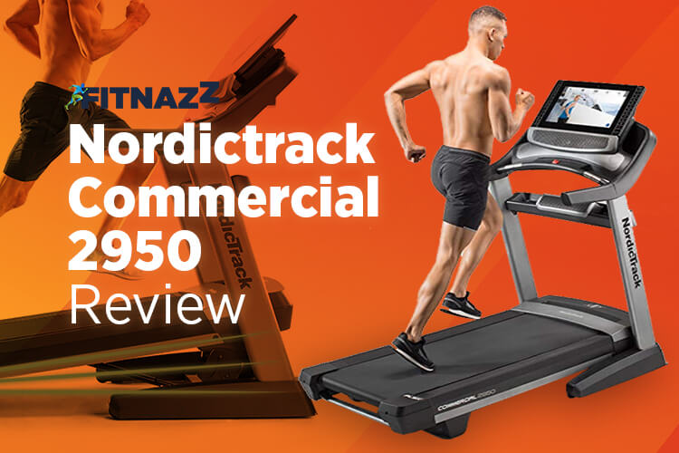 Nordictrack Commercial 2950 Review