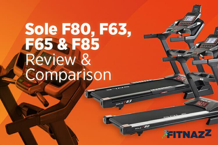 Sole F80, F63, F65 & F85 Review & Comparison
