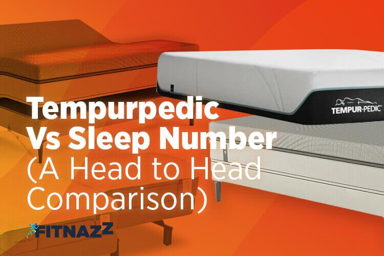 Tempurpedic Vs Sleep Number (A Head to Head Comparison)